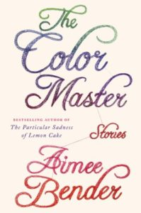 Read more about the article The Color Master by Aimee Bender