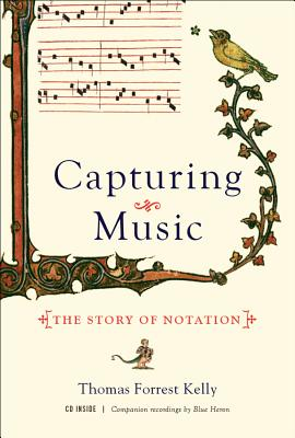 Capturing Music by Thomas Forrest Kelly