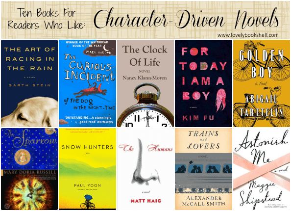 Ten Books For Readers Who Like Character-Driven Novels