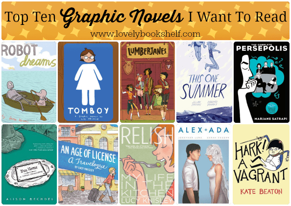 Top Ten Graphic Novels I Want To Read