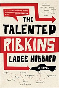 Read more about the article The Talented Ribkins by Ladee Hubbard
