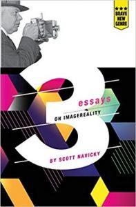 3Essays on Imagereality by Scott Navicky