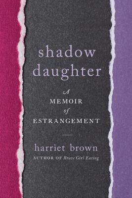 Read more about the article Shadow Daughter by Harriet Brown
