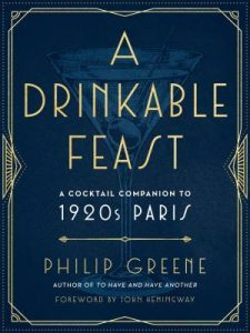 A Drinkable Feast by Philip Greene