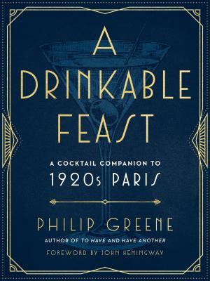 Read more about the article A Drinkable Feast by Philip Greene