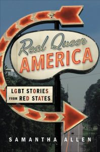 Real Queer America by Samantha Allen