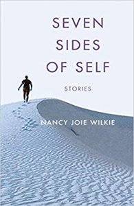 Seven Sides of Self by Nancy Joie Wilkie