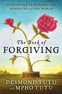 Read more about the article The Book of Forgiving by Desmond and Mpho Tutu