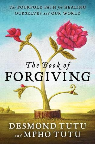 The Book of Forgiving by Desmond and Mpho Tutu