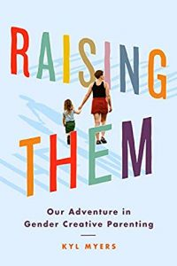 Read more about the article Raising Them by Kyl Myers