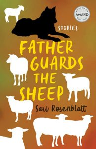 Father Guards the Sheep by Sari Rosenblatt