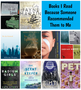 Books I Read Because Someone Recommended Them to Me