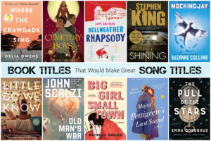Book Titles That Would Make Great Song Titles