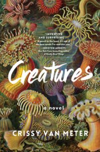 Read more about the article Creatures by Crissy Van Meter