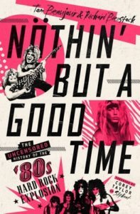Nothin' But a Good Time by Tom Beaujour and Richard Bienstock