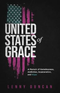 Read more about the article United States of Grace by Lenny Duncan